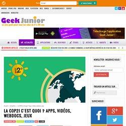 La COP21 c'est quoi ? Apps, vidéos, webdocs, jeux