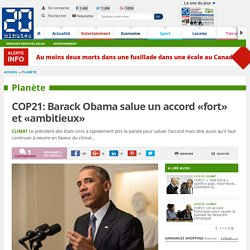 COP21: Barack Obama salue un accord «fort» et «ambitieux»