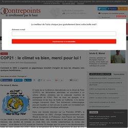 COP21 : le climat va bien, merci pour lui