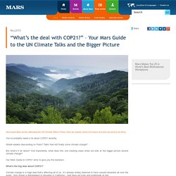 """What's the deal with COP21?"" – Your Mars Guide to the UN Climate Talks and the Bigger Picture"