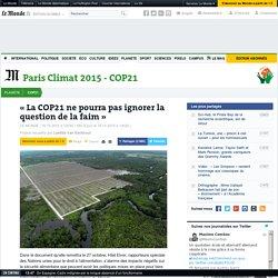 «La COP21 ne pourra pas ignorer la question de la faim»