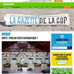 COP21 : vers un texte fantomatique ?