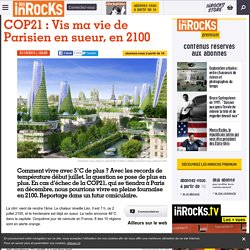 COP21 : Vis ma vie de Parisien en sueur, en 2100
