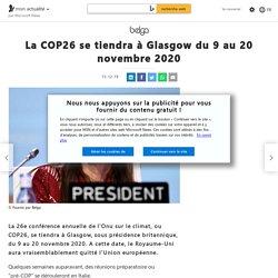 La COP26 se tiendra à Glasgow du 9 au 20 novembre 2020