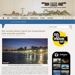 Rio recebe Rocky Spirit em Copacabana com entrada gratuita