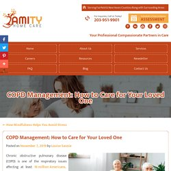 COPD Management: How to Care for Your Loved One