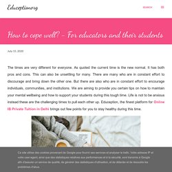 How to cope well? - For educators and their students