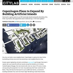 Copenhagen Plans to Expand By Building Artificial Islands
