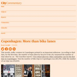Copenhagen: More than bike lanes