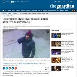 penhagen shootings: police kill man after two deadly attacks