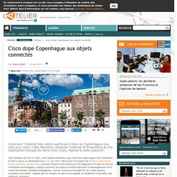 Cisco dope Copenhague aux objets connectés