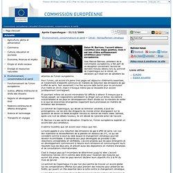 EUROPE 21/12/09 Selon M. Barroso, l'accord obtenu constitue une étape positive, mais il est loin d'être suffisamment ambitieux p