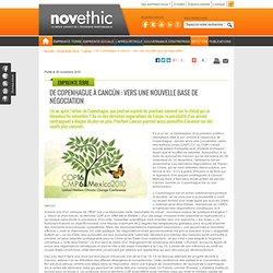De Copenhague à Cancún : vers une nouvelle base de négociation - Réchauffement climatique - Environnement