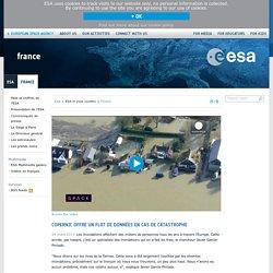 Copernic offre un flot de données en cas de catastrophe / France