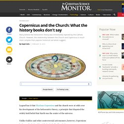 Copernicus and the Church: What the history books don't say