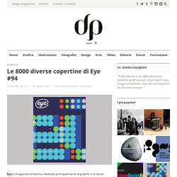Le 8000 diverse copertine di Eye #94Design Playground