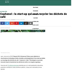 Cophenol : la start-up qui veut recycler les déchets de café