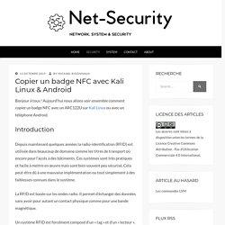 Copier un badge NFC avec Kali Linux & Android - Net-Security