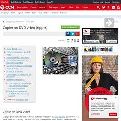 Copier un DVD vidéo (ripper)
