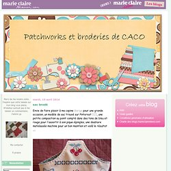 copines : PATCHWORKS ET BRODERIES DE CACO