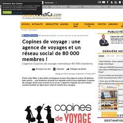 Copines de voyage : une agence de voyages et un réseau social de 80 000 membres !