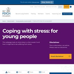 Coping with stress - for young people