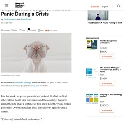 Coping with Fatigue, Fear, and Panic During a Crisis