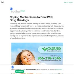 Coping Mechanisms to Deal With Drug Cravings