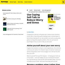 Use Coping Self-Talk to Reduce Worry and Stress