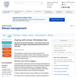 Coping with stress: Workplace tips