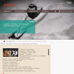 Coppélia - Léo Delibes / Charles Jude - Ballet Opéra de Bordeaux