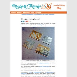 DIY copper etching tutorial « Rings and Things