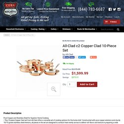 All-Clad c2 Copper Clad 10-Piece Set - Stainless Steel - Pots & Pans - Cooking / Baking