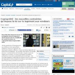 Copropriété : les nouvelles contraintes qu'impose la loi sur le logement aux vendeurs