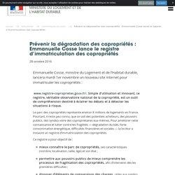 Prévenir la dégradation des copropriétés : Emmanuelle Cosse lance le registre d'immatriculation des copropriétés - 28/10/16