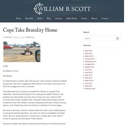 Cops Take Brutality Home