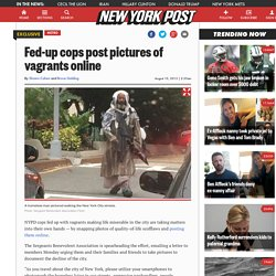Fed-up cops post pictures of vagrants online