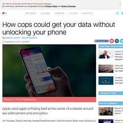 How the cops can get what they need off of your iPhone - Nov. 10, 2017