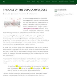 The Case of the Copula Overdose – Woodward Press