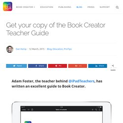 Get your copy of the Book Creator Teacher Guide - Book Creator app