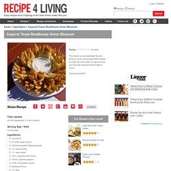 Copycat Texas Roadhouse Onion Blossom Recipe