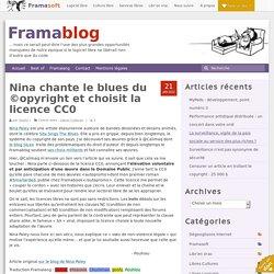 Nina chante le blues du ©opyright et choisit la licence CC0
