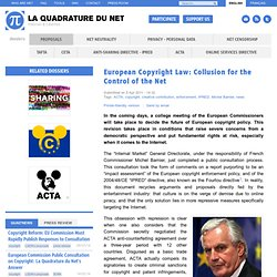 European Copyright Law: Collusion for the Control of the Net