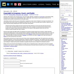 Wendy's Blog: Legal Tags » Copyright in Congress, Court, and Public