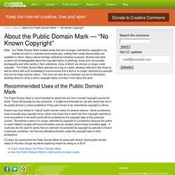 "About the Public Domain Mark — ""No Known Copyright"" - Creative Commons"