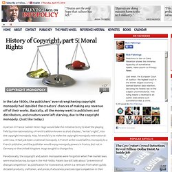 History of Copyright, part 5: Moral Rights