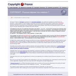 COPYRIGHT-FRANCE : Pourquoi faire un dépôt ?
