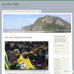 How to get Copyright Free Images – Teacher Phili