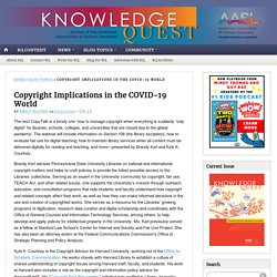 Copyright Implications in the COVID-19 World