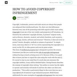 HOW TO AVOID COPYRIGHT INFRINGEMENT - Intellect Juris - Medium